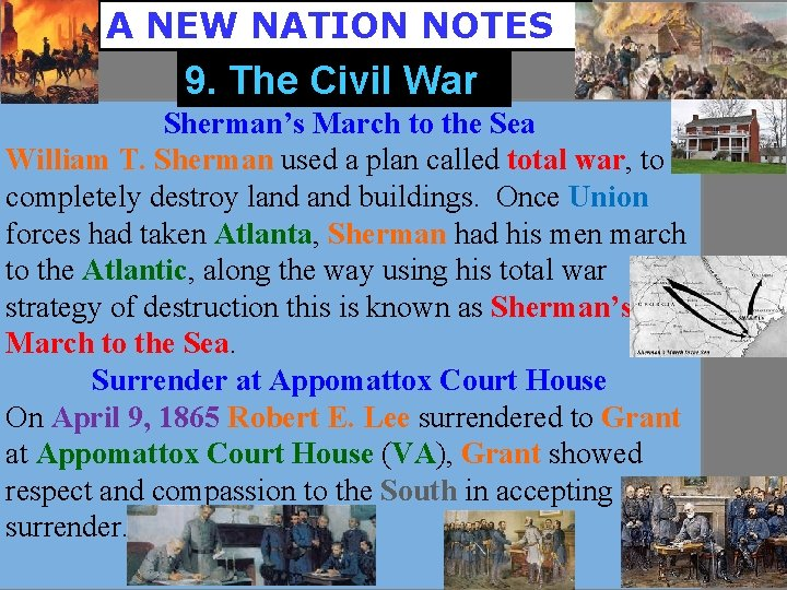A NEW NATION NOTES 9. The Civil War Sherman's March to the Sea William