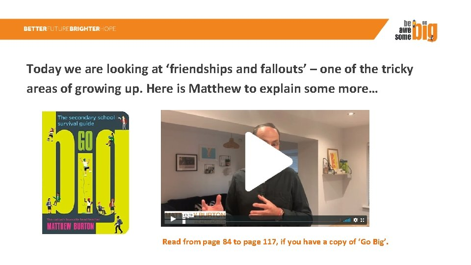 Today we are looking at 'friendships and fallouts' – one of the tricky areas