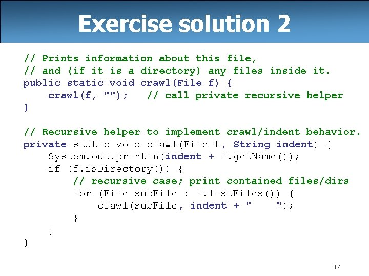 Exercise solution 2 // Prints information about this file, // and (if it is