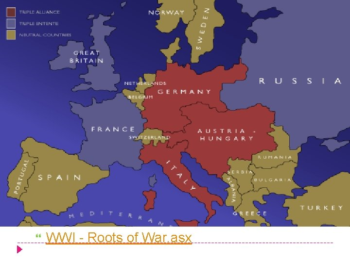 WWI - Roots of War. asx