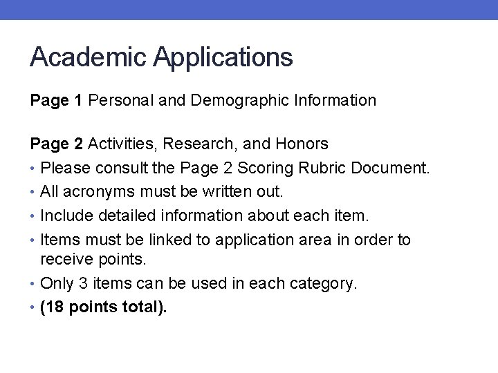 Academic Applications Page 1 Personal and Demographic Information Page 2 Activities, Research, and Honors