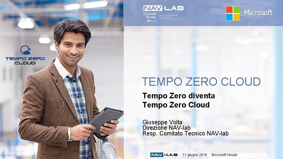 Microsoft TEMPO ZERO CLOUD Tempo Zero diventa Tempo Zero Cloud Giuseppe Volta Direzione NAV-lab
