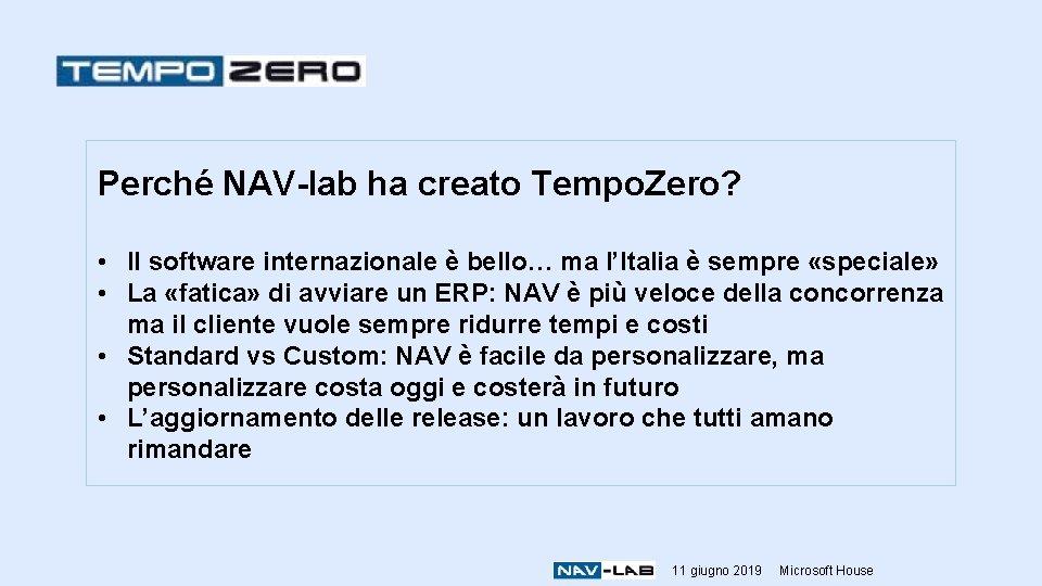 Perché NAV-lab ha creato Tempo. Zero? • Il software internazionale è bello… ma l'Italia