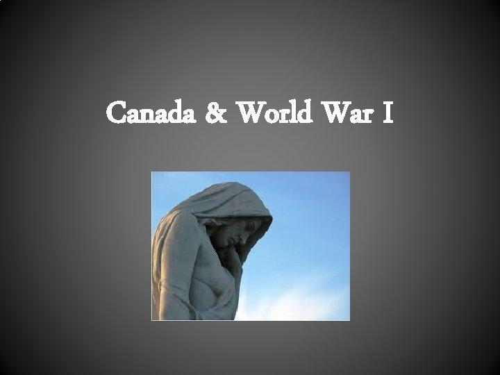 Canada & World War I