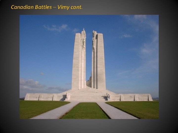 Canadian Battles – Vimy cont.