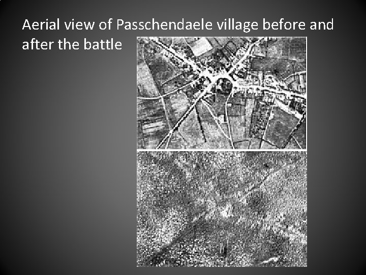 Aerial view of Passchendaele village before and after the battle