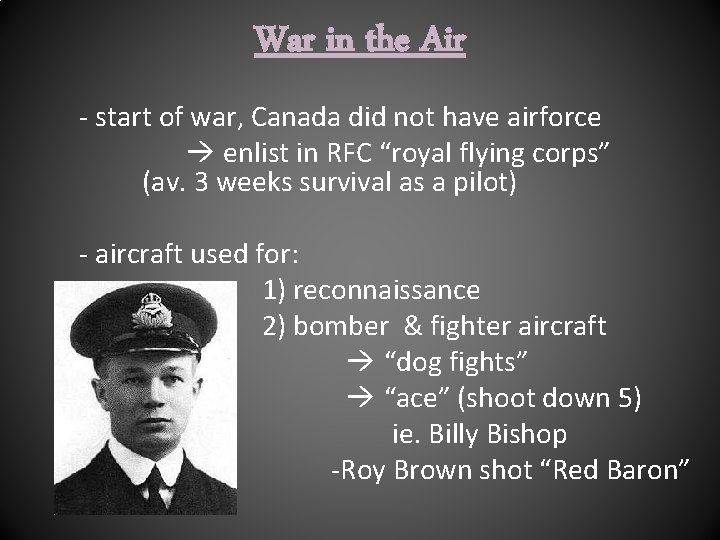 War in the Air - start of war, Canada did not have airforce enlist