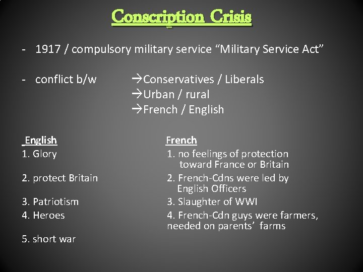 """Conscription Crisis - 1917 / compulsory military service """"Military Service Act"""" - conflict b/w"""