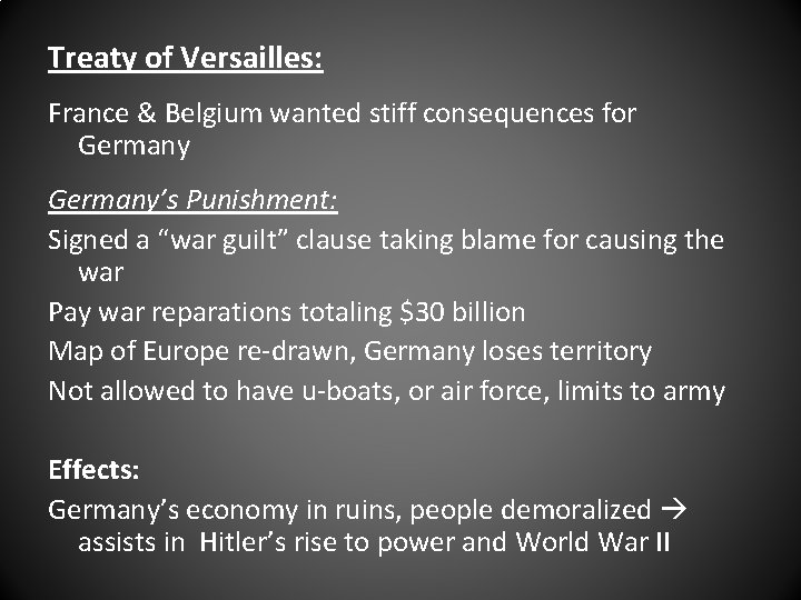 Treaty of Versailles: France & Belgium wanted stiff consequences for Germany's Punishment: Signed a