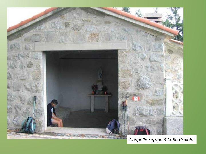 Chapelle-refuge à Colla Craiolo