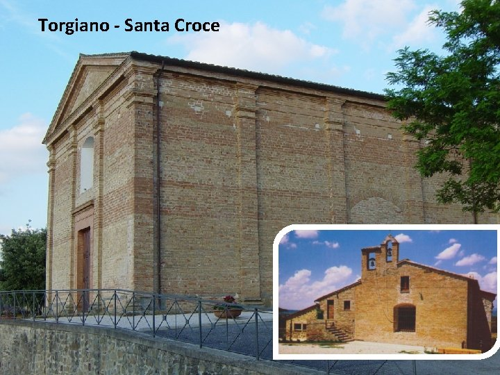 Torgiano - Santa Croce
