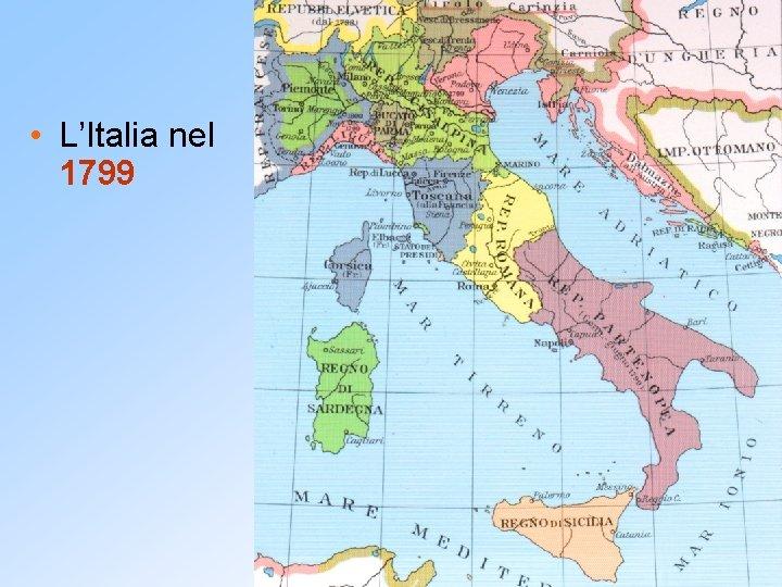Cartina Italia 1810.Napoleone Bonaparte 1 Lascesa Il Direttorio E La
