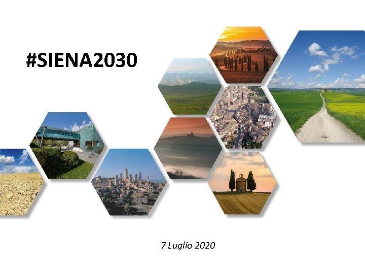#SIENA 2030 7 Luglio 2020