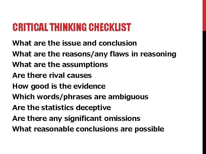 CRITICAL THINKING CHECKLIST What are the issue and conclusion What are the reasons/any flaws