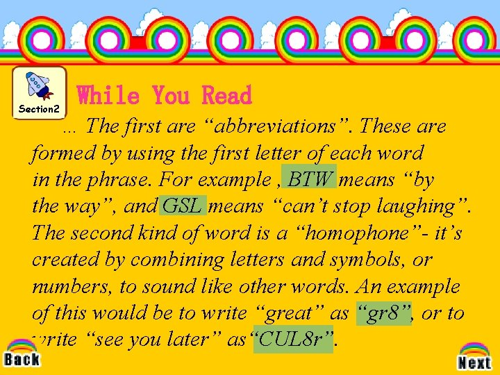 """Section 2 While You Read … The first are """"abbreviations"""". These are formed by"""