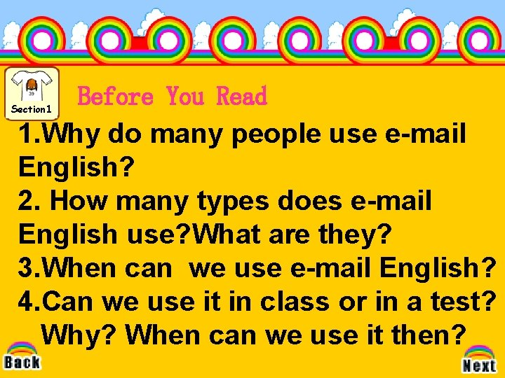 Section 1 Before You Read 1. Why do many people use e-mail English? 2.