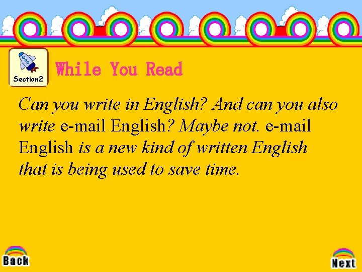 Section 2 While You Read Can you write in English? And can you also