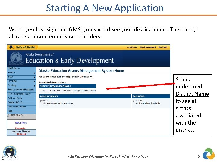 Starting A New Application When you first sign into GMS, you should see your