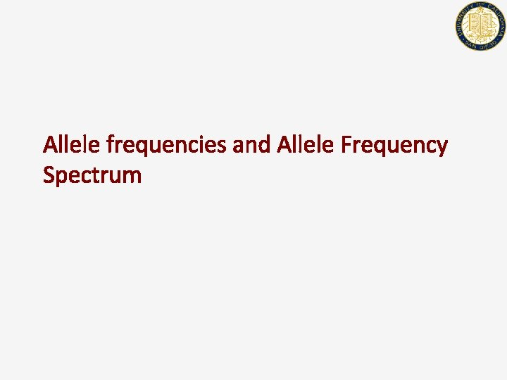 Allele frequencies and Allele Frequency Spectrum