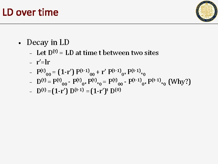 LD over time • Decay in LD – – – Let D(t) = LD
