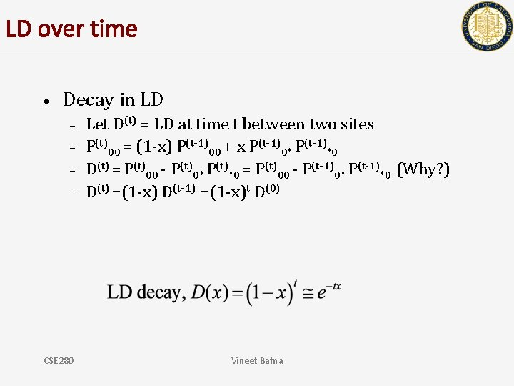 LD over time • Decay in LD – – CSE 280 Let D(t) =