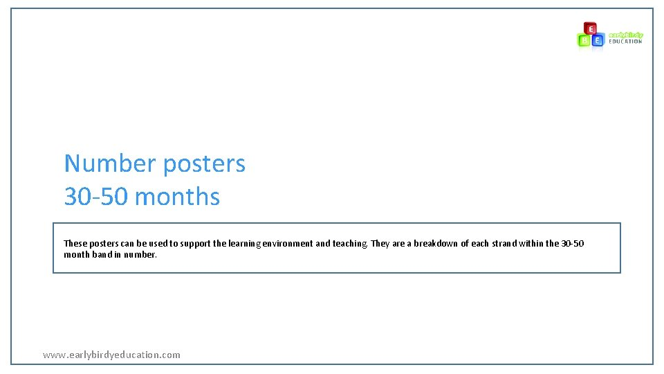 Number posters 30 -50 months These posters can be used to support the learning