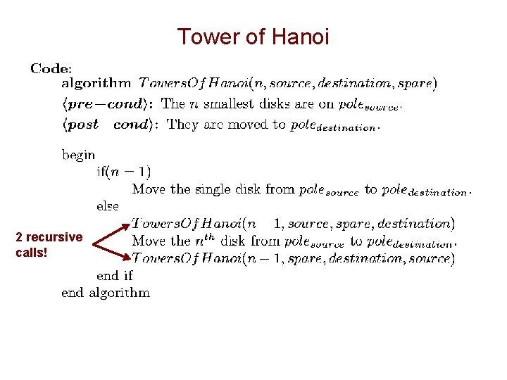 Tower of Hanoi 2 recursive calls!