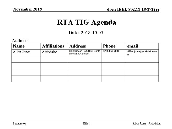 November 2018 doc. : IEEE 802. 11 -18/1722 r 2 RTA TIG Agenda Date: