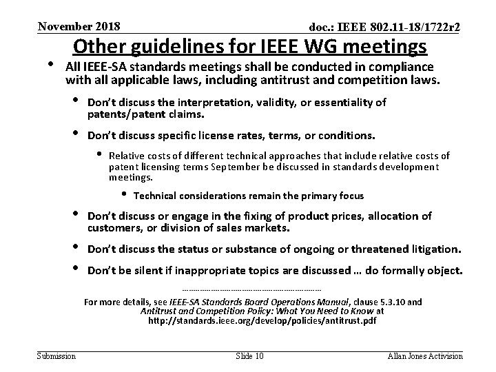 November 2018 • doc. : IEEE 802. 11 -18/1722 r 2 Other guidelines for