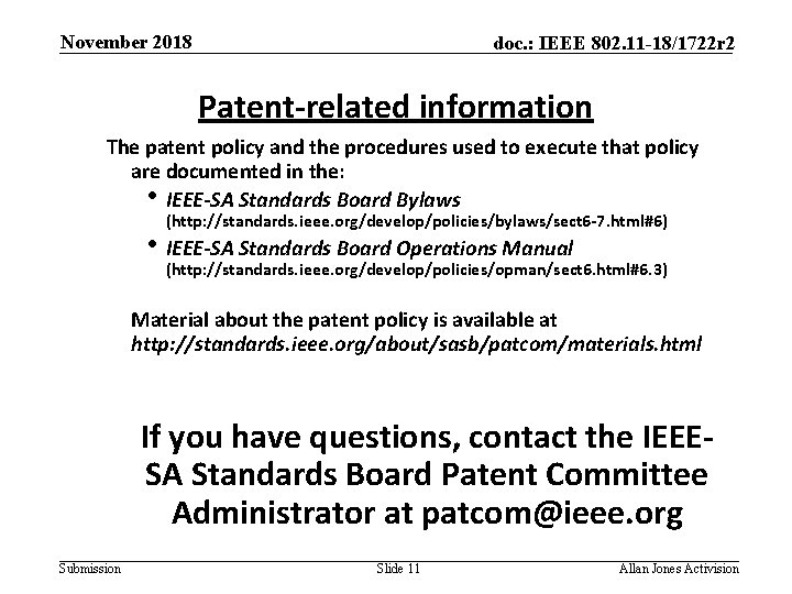 November 2018 doc. : IEEE 802. 11 -18/1722 r 2 Patent-related information The patent