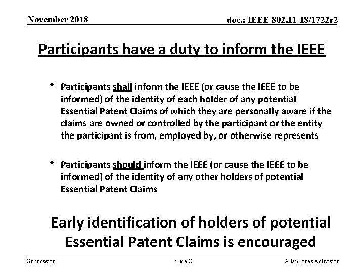 November 2018 doc. : IEEE 802. 11 -18/1722 r 2 Participants have a duty