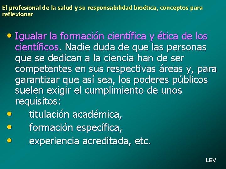 El profesional de la salud y su responsabilidad bioética, conceptos para reflexionar • Igualar