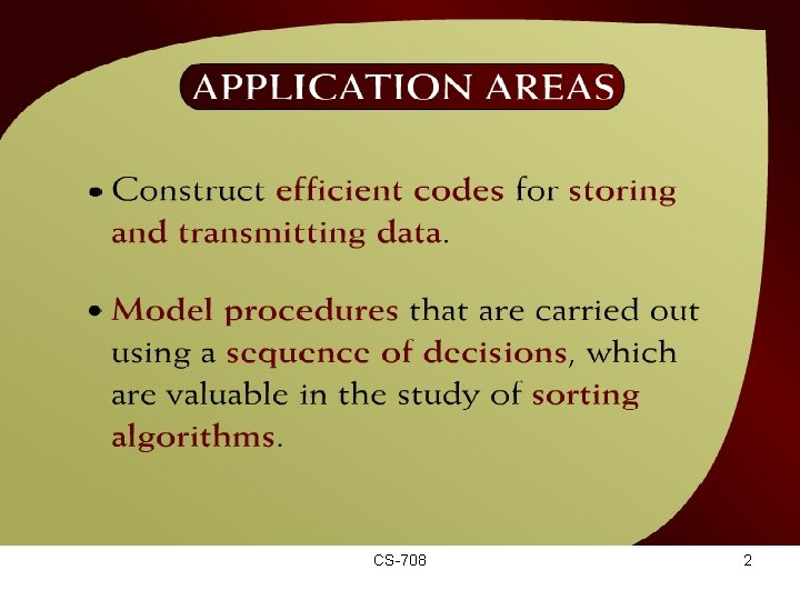 Application Areas – (44 – 2 a) CS-708 2