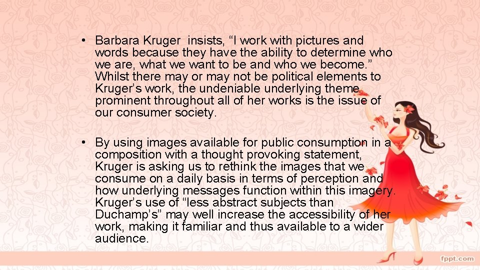 """• Barbara Kruger insists, """"I work with pictures and words because they have"""