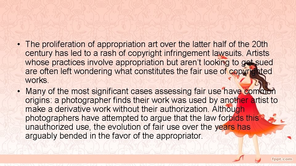 • The proliferation of appropriation art over the latter half of the 20