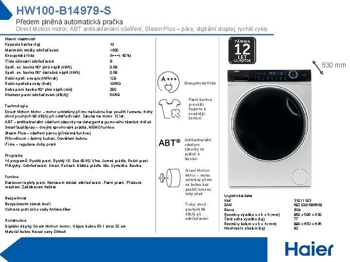 HW 100 -B 14979 -S Předem plněná automatická pračka Direct Motion motor, ABT antibakteriální