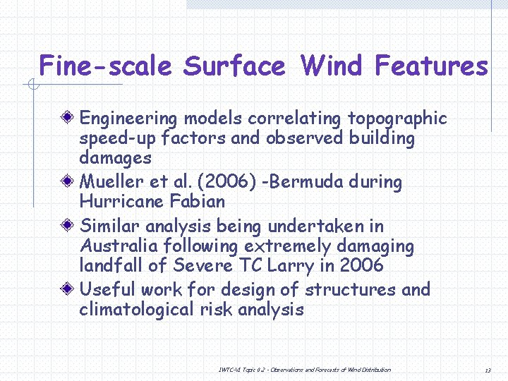 Fine-scale Surface Wind Features Engineering models correlating topographic speed-up factors and observed building damages