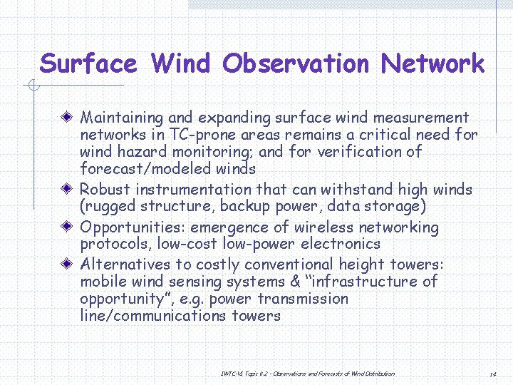 Surface Wind Observation Network Maintaining and expanding surface wind measurement networks in TC-prone areas