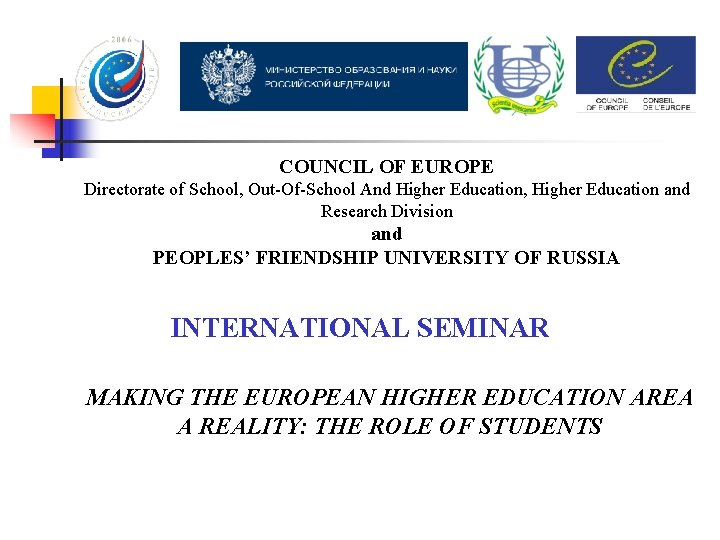 COUNCIL OF EUROPE Directorate of School, Out-Of-School And Higher Education, Higher Education and Research