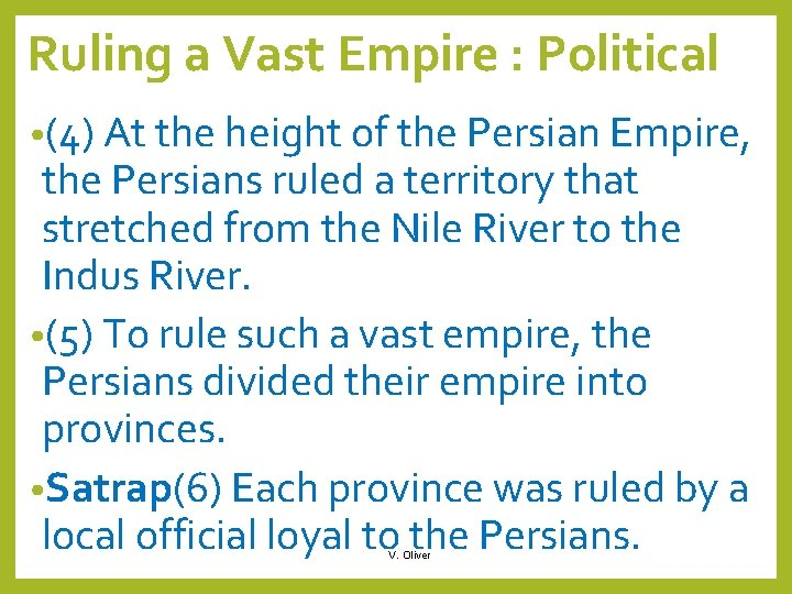 Ruling a Vast Empire : Political • (4) At the height of the Persian