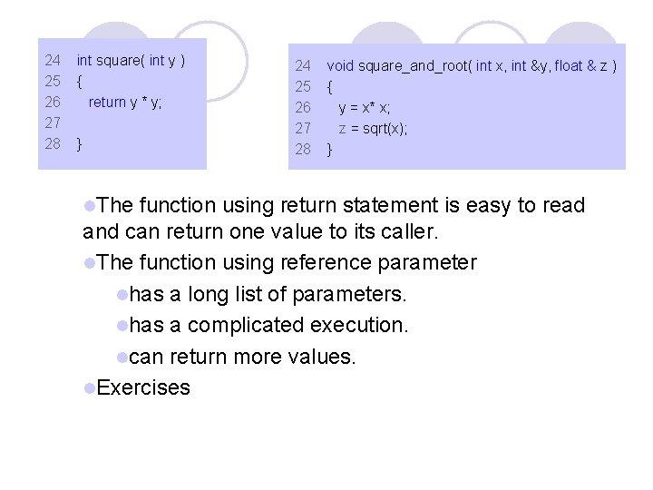 24 25 26 27 28 int square( int y ) { return y *