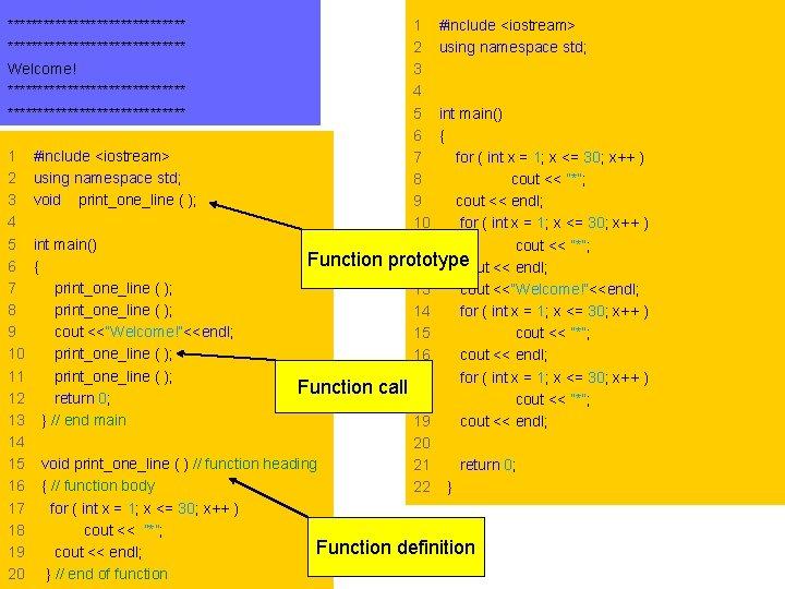 1 #include <iostream> 2 using namespace std; 3 4 5 int main() 6 {