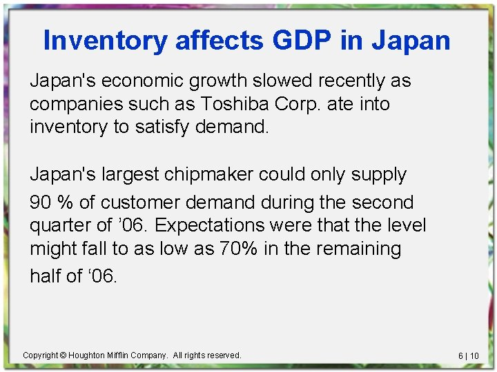Inventory affects GDP in Japan's economic growth slowed recently as companies such as Toshiba