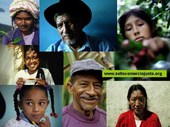 Comercio Justo y su certificación • www. sellocomerciojusto. org