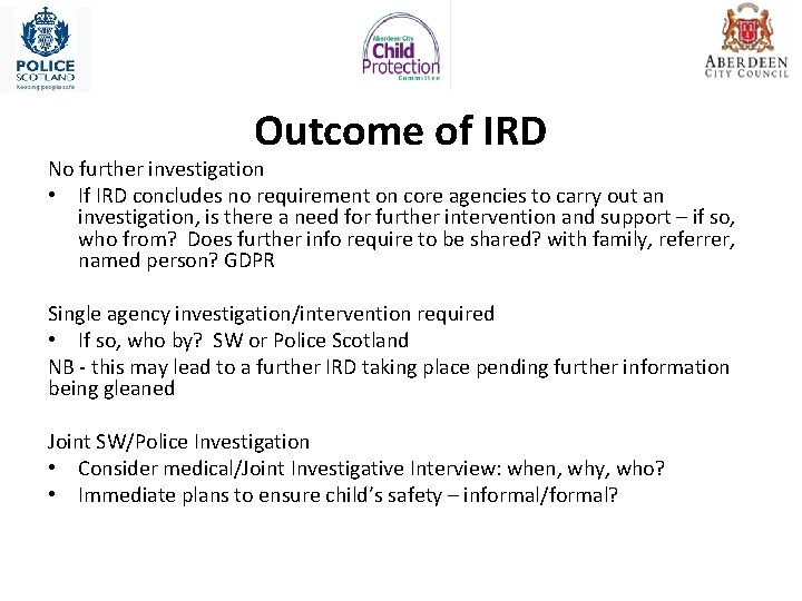 Outcome of IRD No further investigation • If IRD concludes no requirement on core