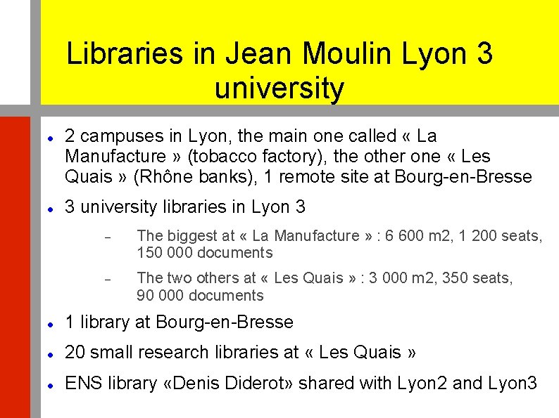 Libraries in Jean Moulin Lyon 3 university 2 campuses in Lyon, the main one