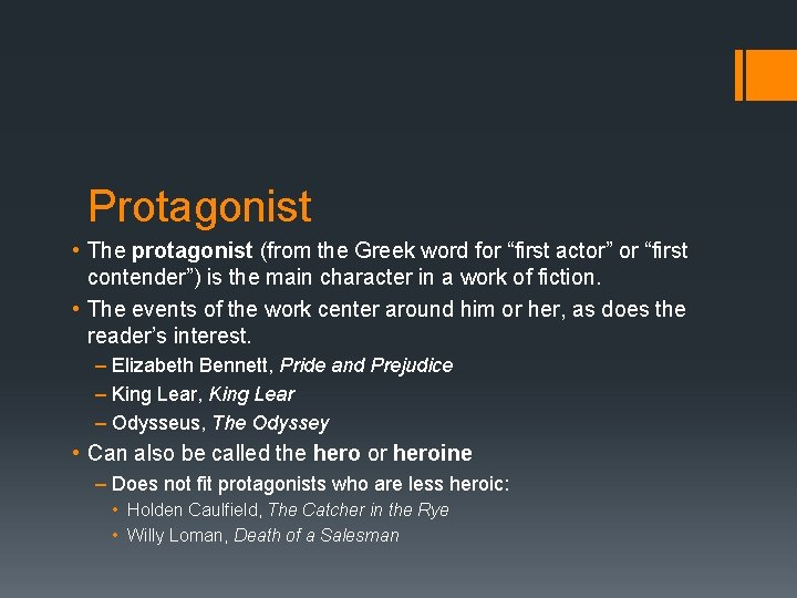 """Protagonist • The protagonist (from the Greek word for """"first actor"""" or """"first contender"""")"""