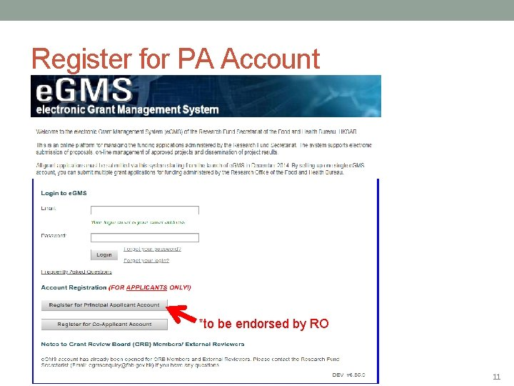 Register for PA Account *to be endorsed by RO 11