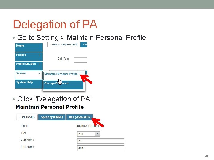"""Delegation of PA • Go to Setting > Maintain Personal Profile • Click """"Delegation"""