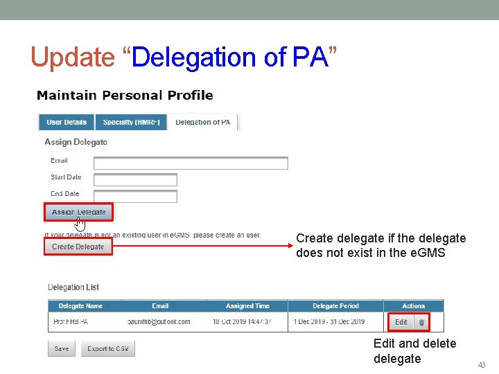 """Update """"Delegation of PA"""" Create delegate if the delegate does not exist in the"""